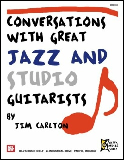 Conversations with Great Jazz and Studio Guitarists