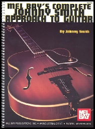 Johnny Smith - Mel Bay's Complete Johnny Smith Approach to Guitar