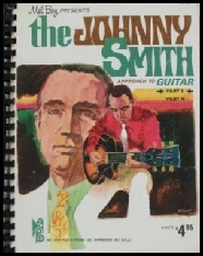 The Johnny Smith Approach to the Guitar (Part 1)